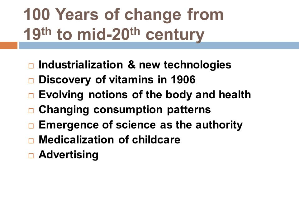 100 Years of change from 19th to mid-20th century