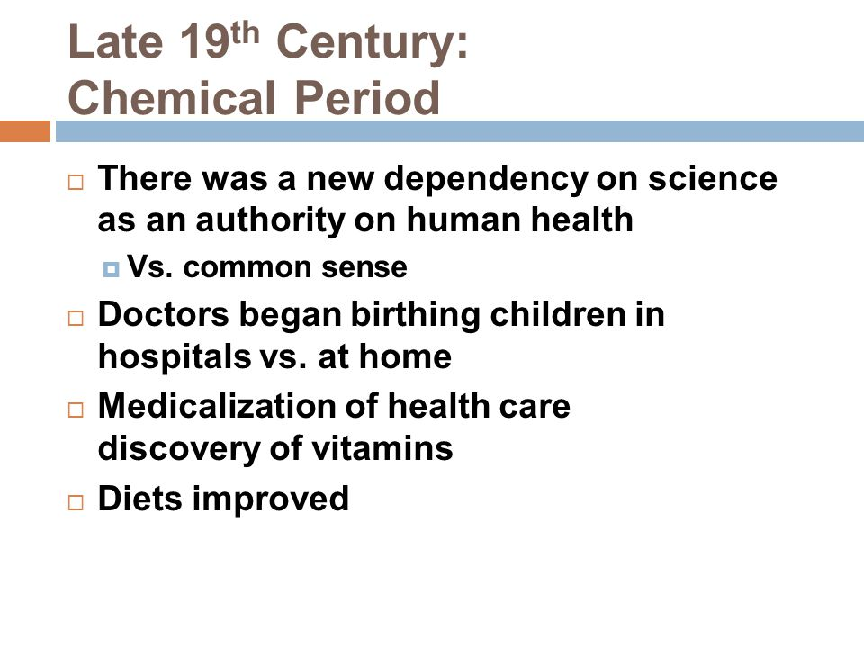 Late 19th Century: Chemical Period