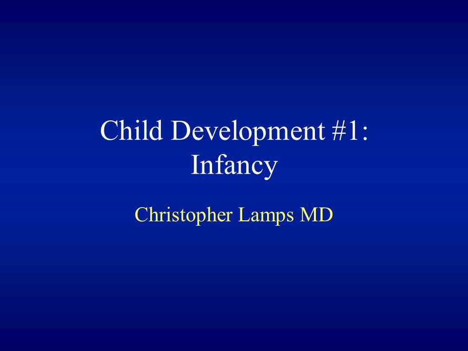 Child Development #1: Infancy