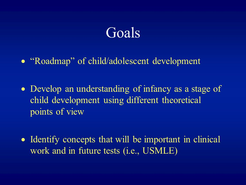 Goals Roadmap of child/adolescent development