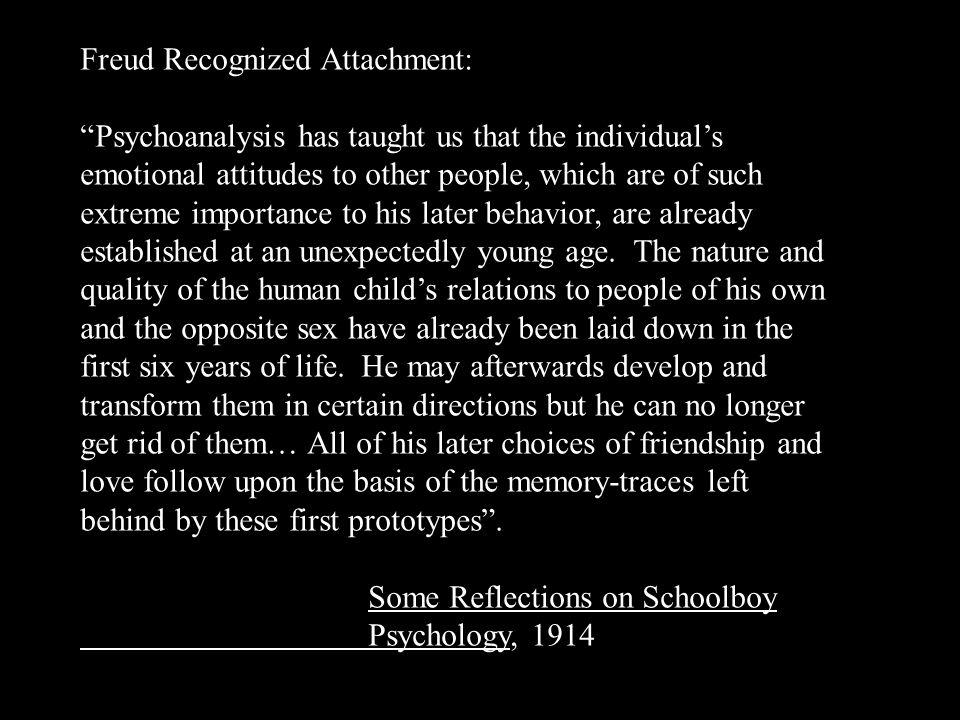 Freud Recognized Attachment: