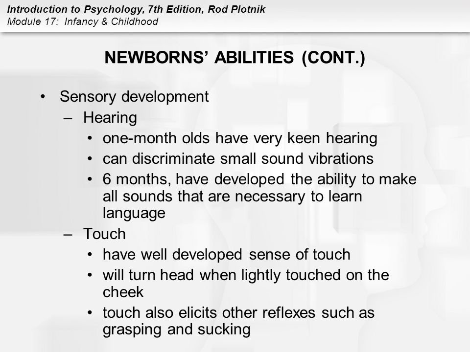 NEWBORNS' ABILITIES (CONT.)
