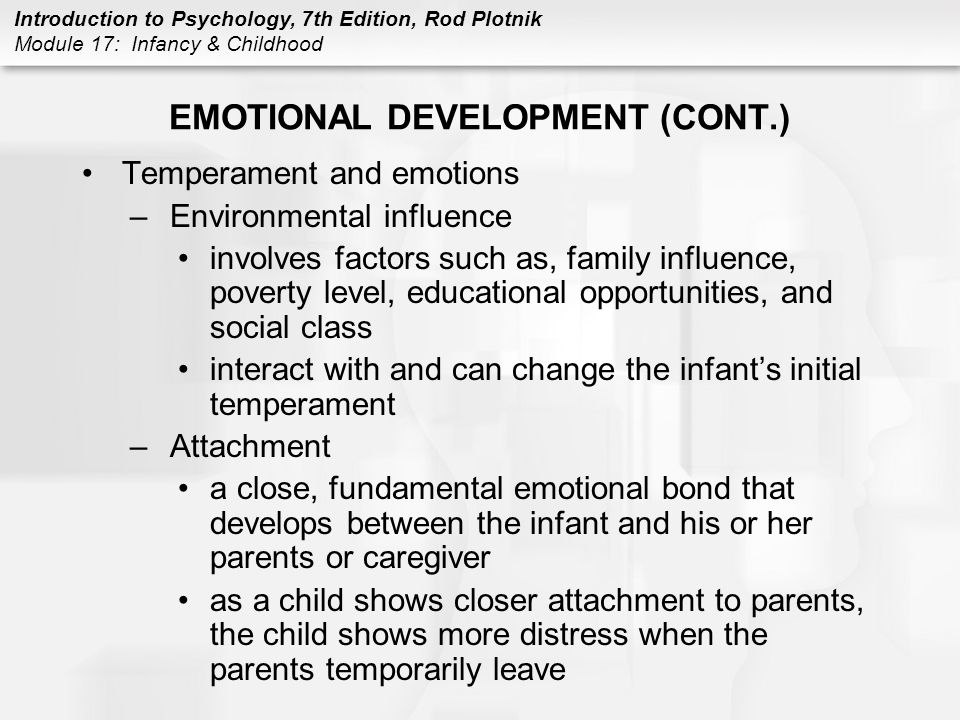 EMOTIONAL DEVELOPMENT (CONT.)