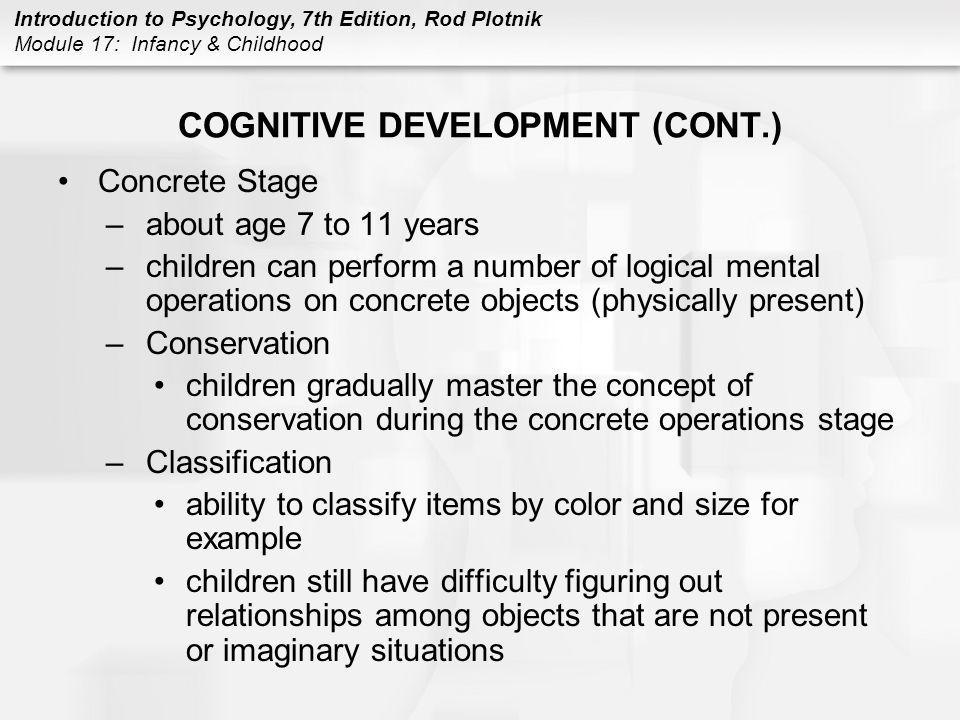 COGNITIVE DEVELOPMENT (CONT.)