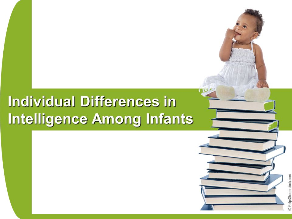 intelligence individual differences Toss out the old one-size-fits-all approach to parenting and support your tween's growth and development by understanding individual differences.