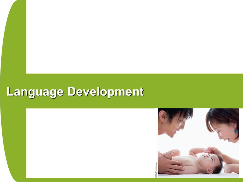 Language Development Some children may advance more quickly than others, but the sequence remains constant.