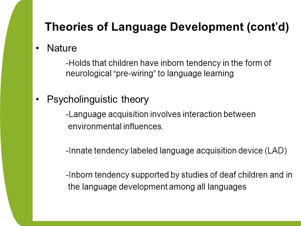 Theories of Language Development (cont'd)