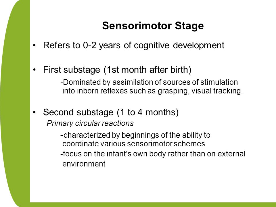 Sensorimotor Stage Refers to 0-2 years of cognitive development
