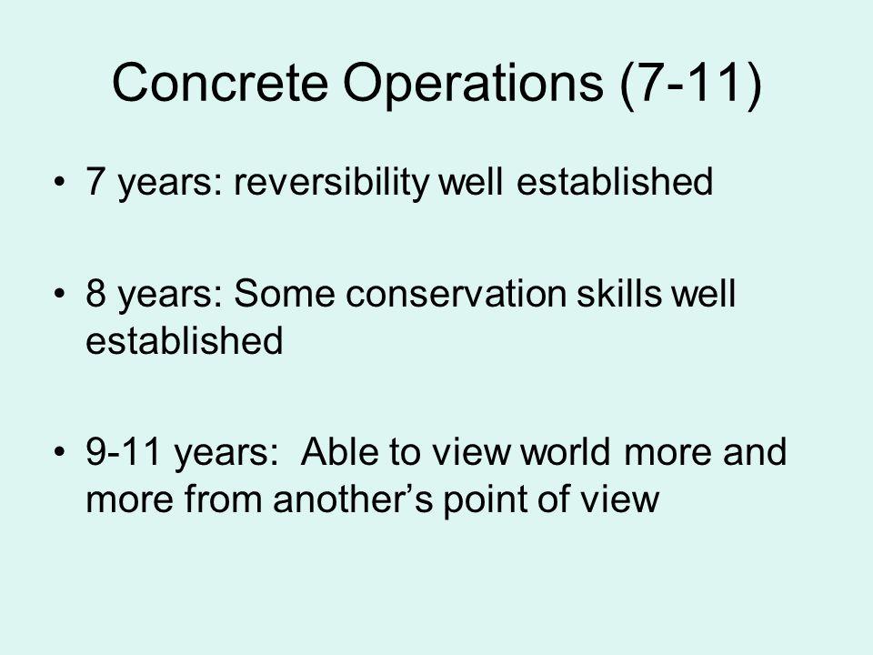 Concrete Operations (7-11)