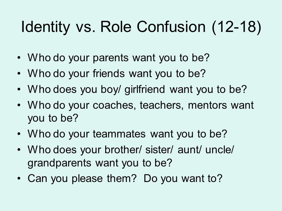 Identity vs. Role Confusion (12-18)