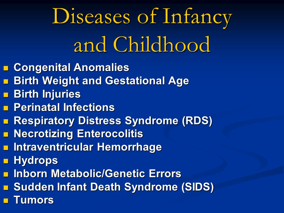 Diseases of Infancy and Childhood