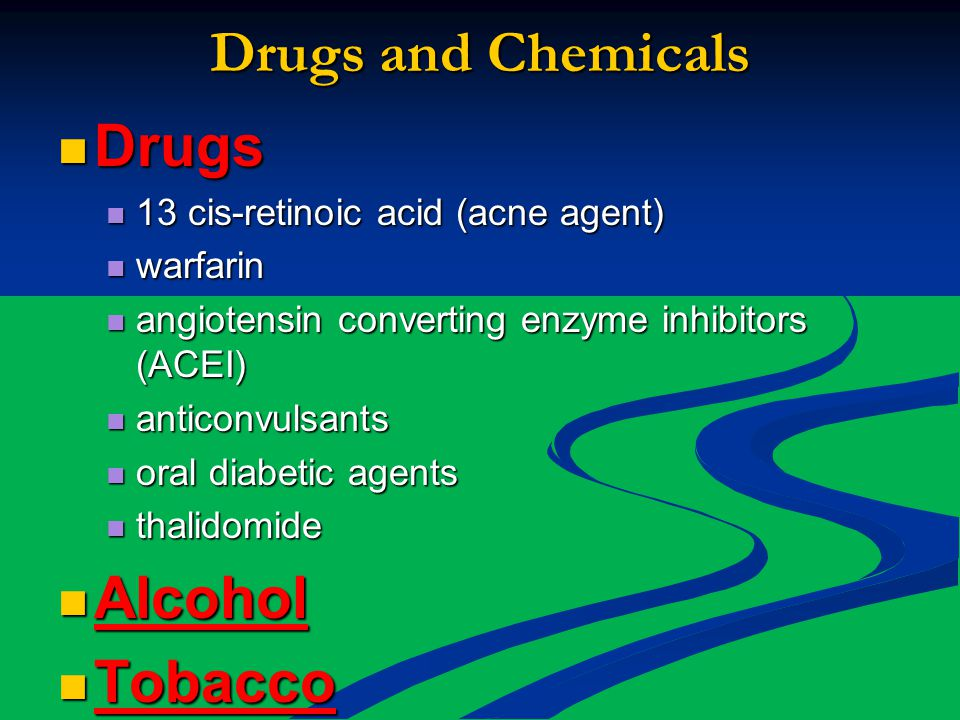 Drugs and Chemicals Drugs Alcohol Tobacco