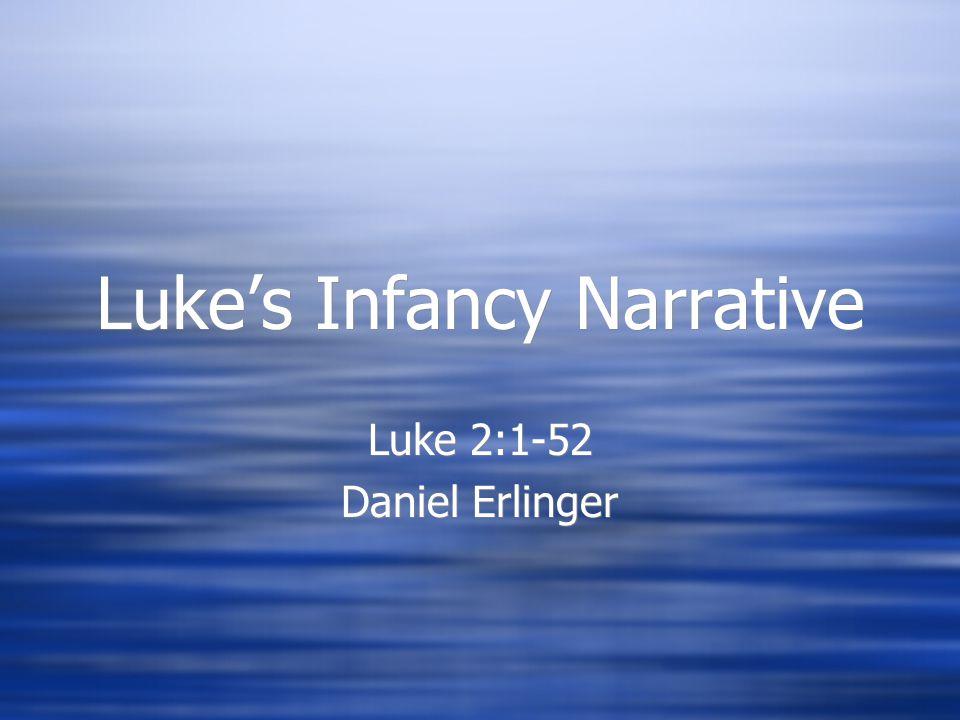 Luke's Infancy Narrative