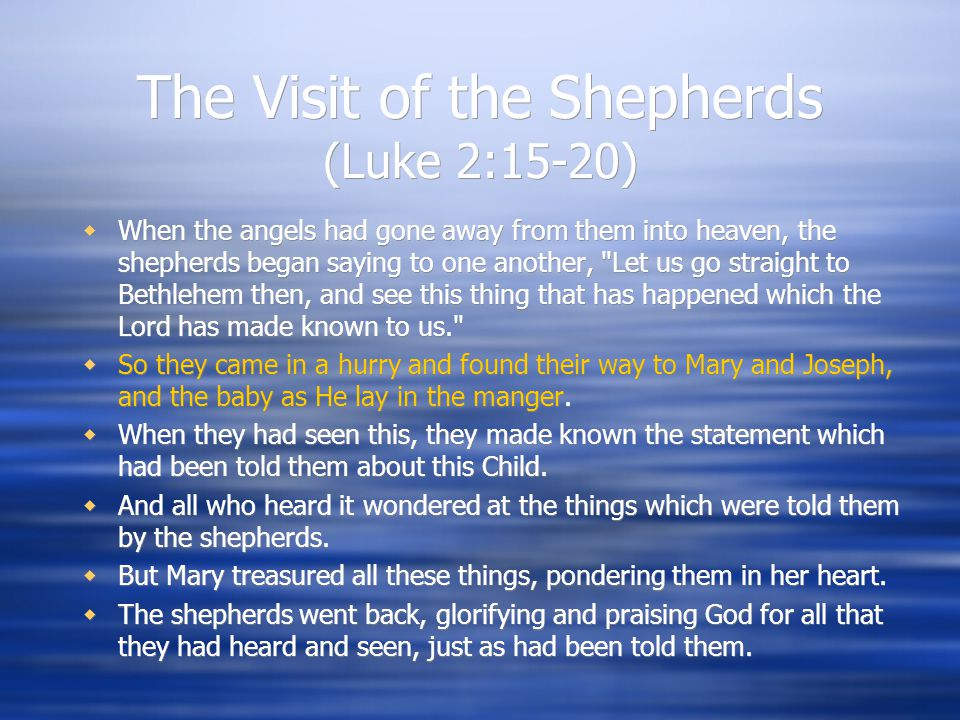 The Visit of the Shepherds (Luke 2:15-20)