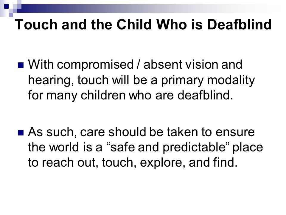 Touch and the Child Who is Deafblind