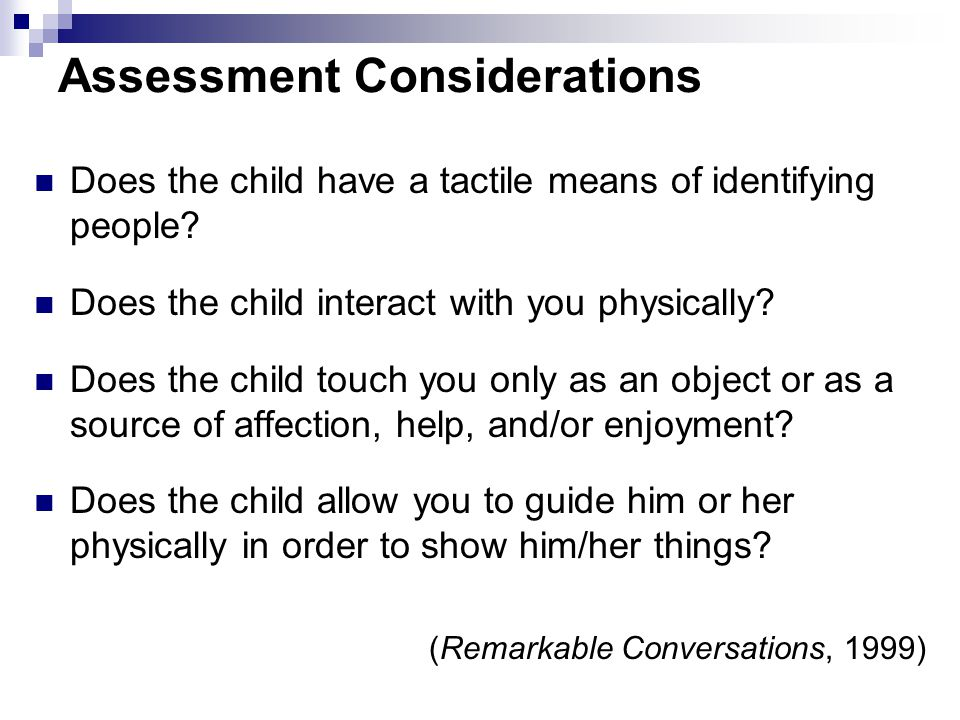 Assessment Considerations