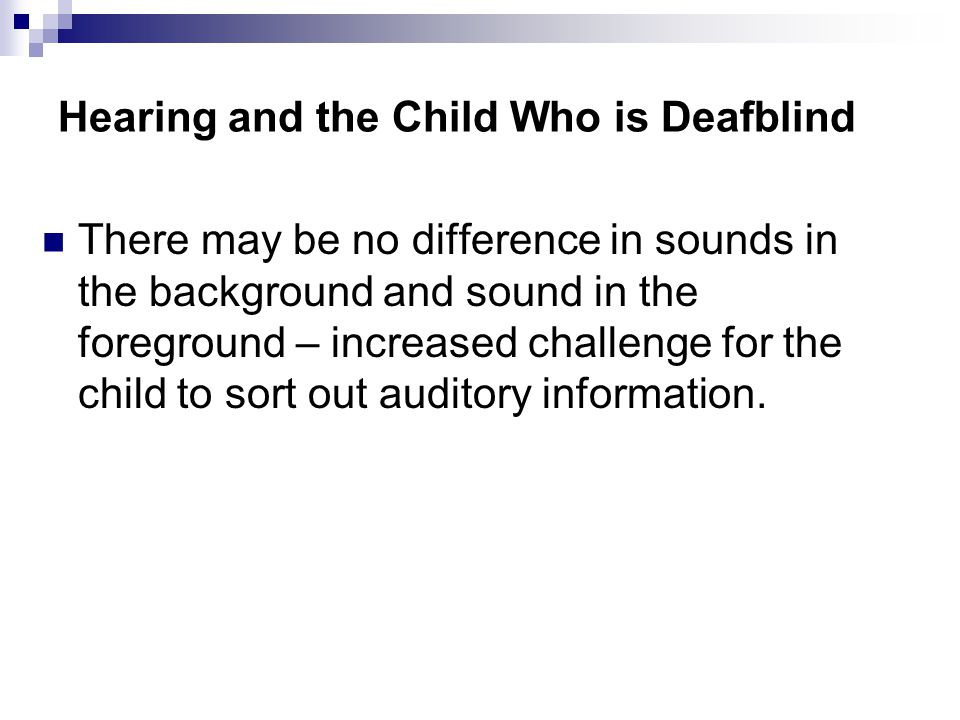 Hearing and the Child Who is Deafblind