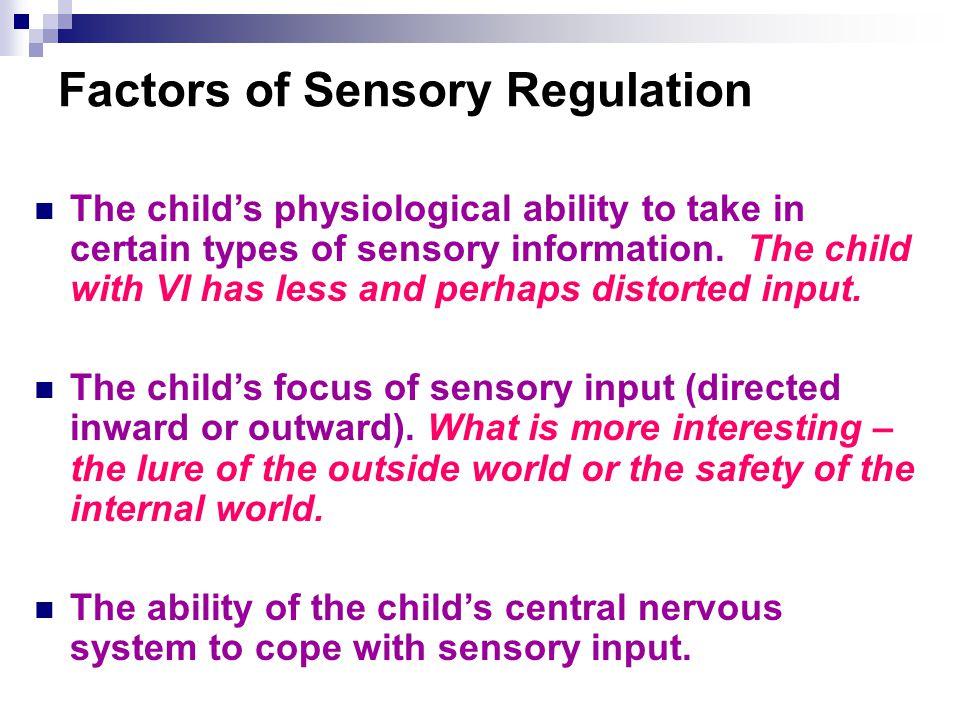 Factors of Sensory Regulation