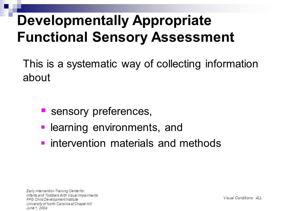 Developmentally Appropriate Functional Sensory Assessment