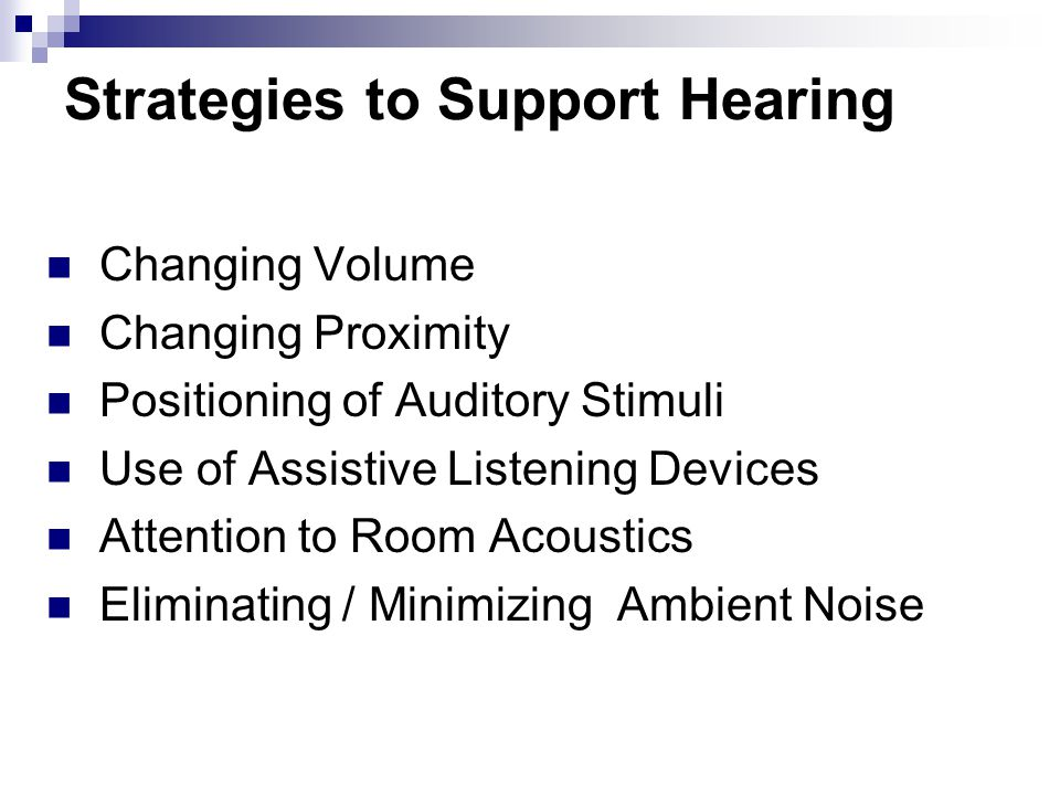 Strategies to Support Hearing