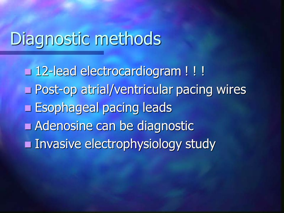 Diagnostic methods 12-lead electrocardiogram ! ! !