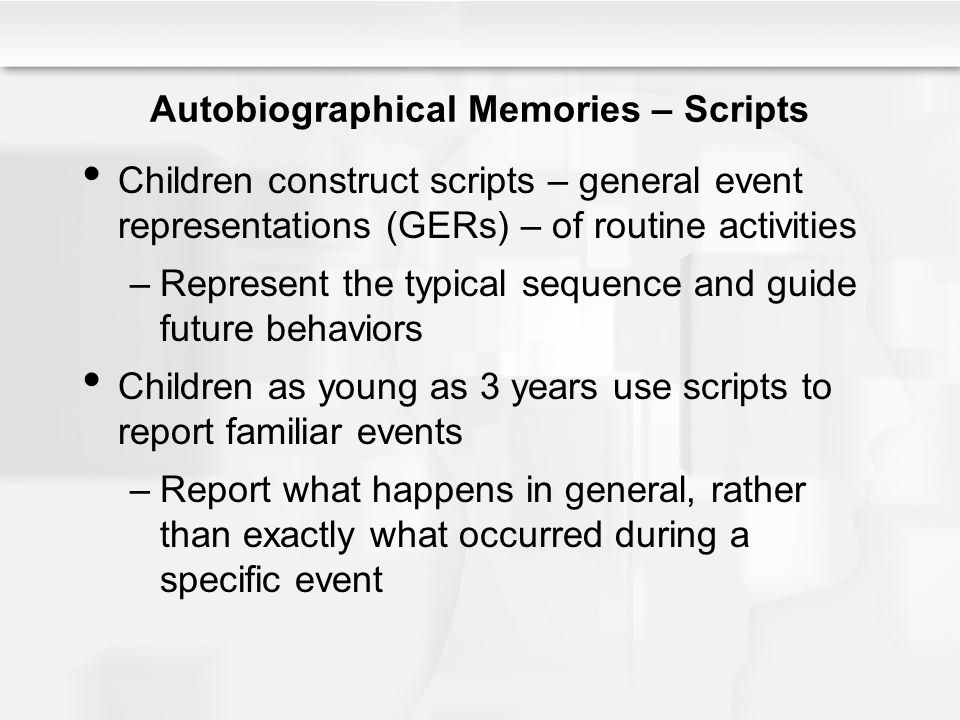 Autobiographical Memories – Scripts
