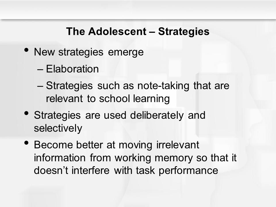The Adolescent – Strategies