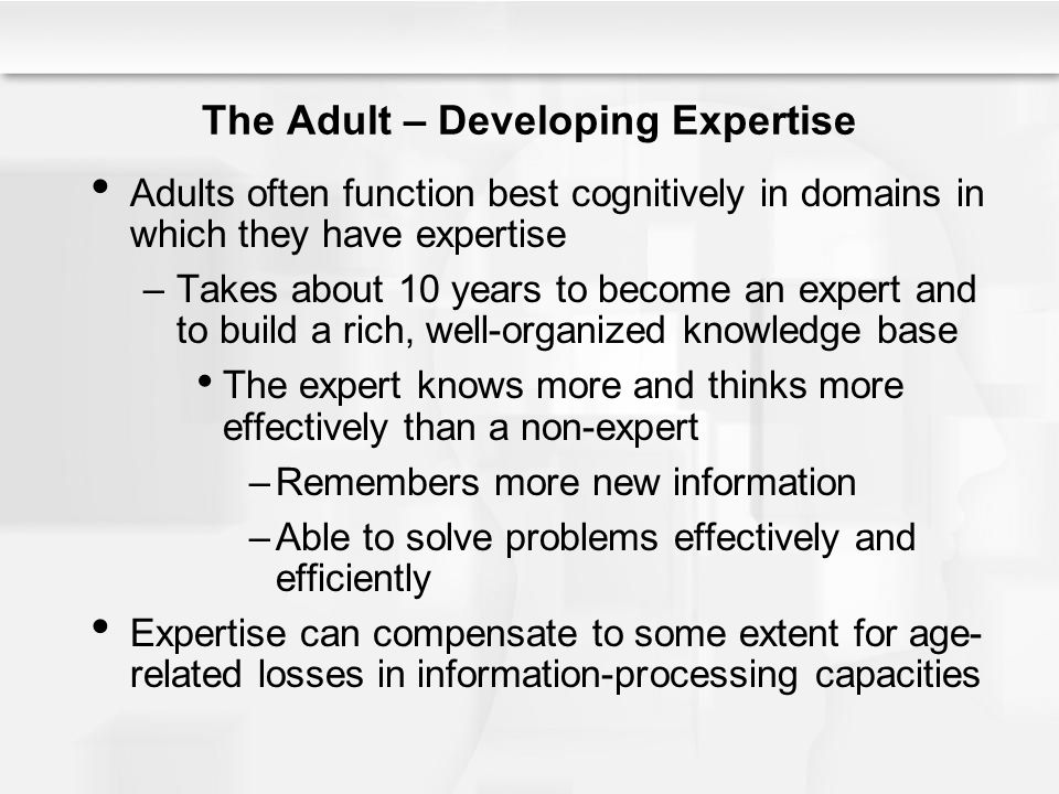 The Adult – Developing Expertise
