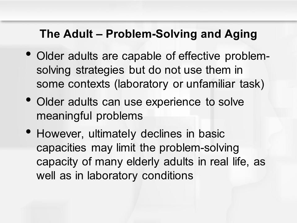 The Adult – Problem-Solving and Aging