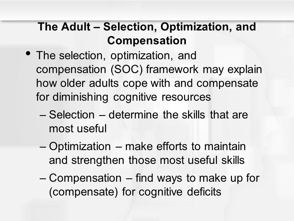 The Adult – Selection, Optimization, and Compensation