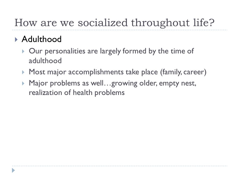 our socialized selves Becoming a member of society through socialization pp 98-107 in understanding society: an introduction to sociology 3 rd ed new york, ny: harper & row socialization is a central process in social life suggest that some human capacities may be wired into our biological.