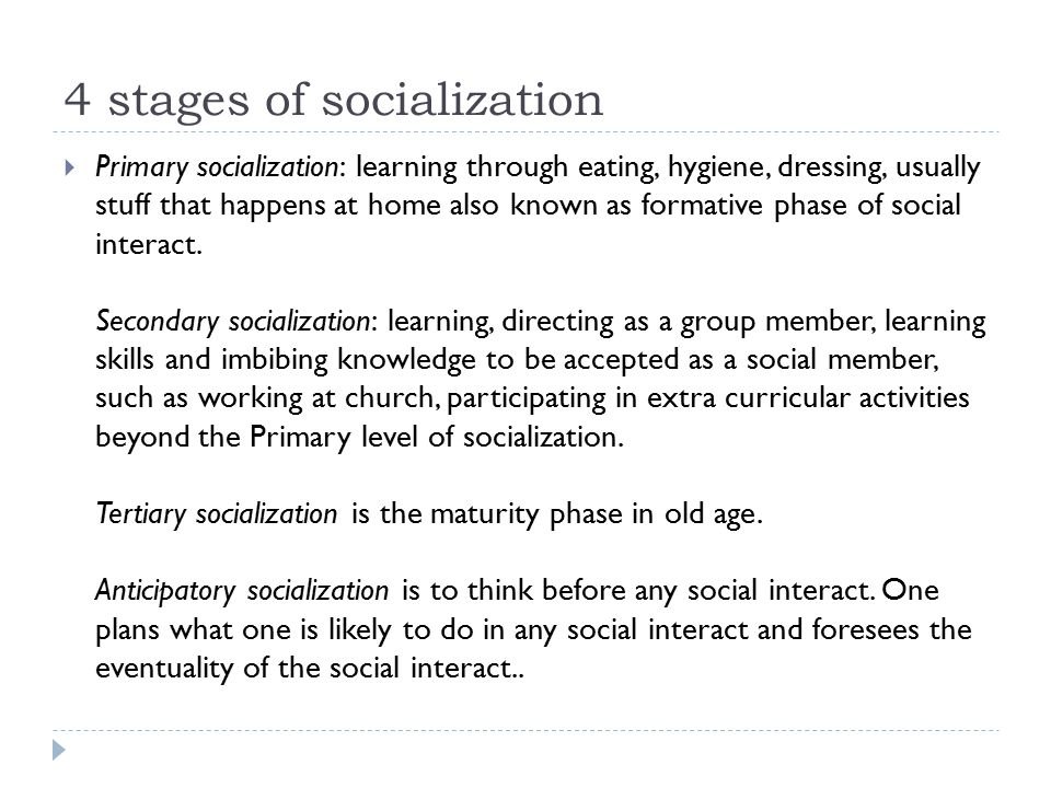4 stages of socialization