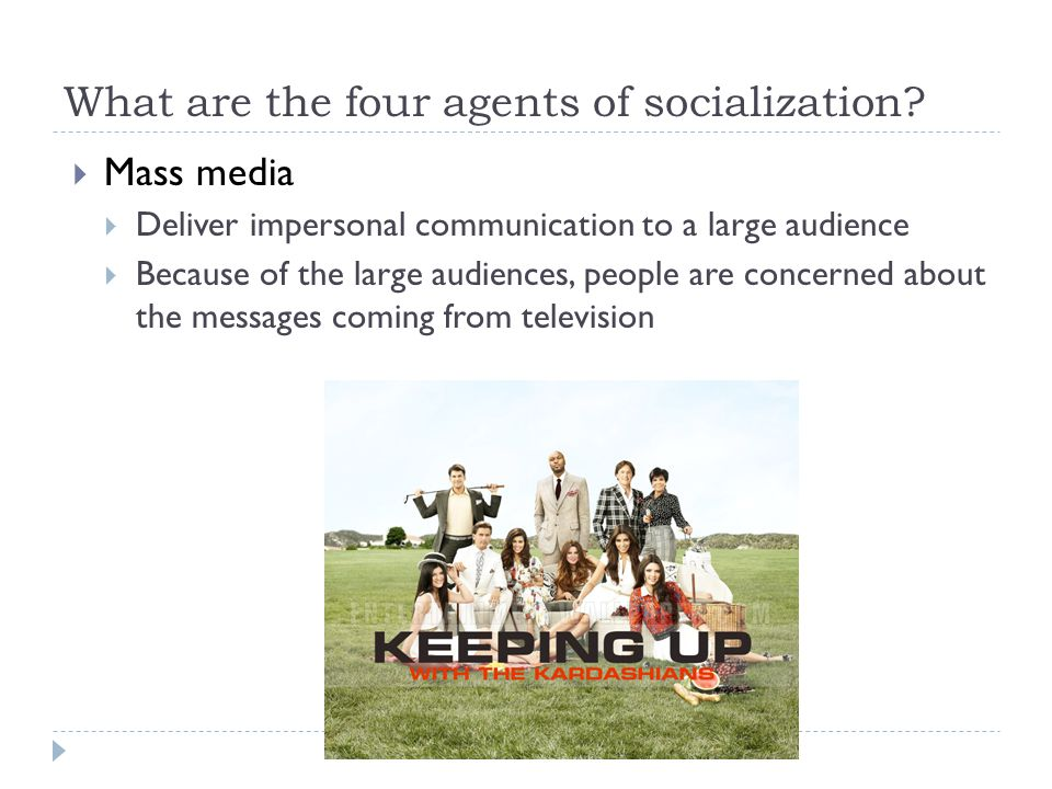 What are the four agents of socialization