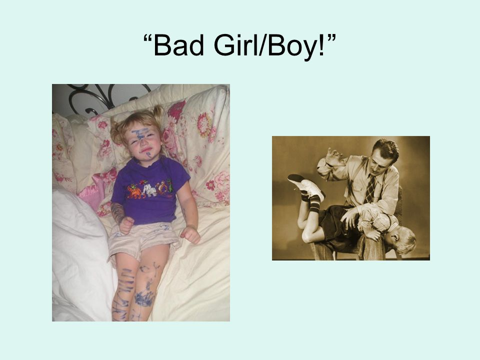 Bad Girl/Boy!