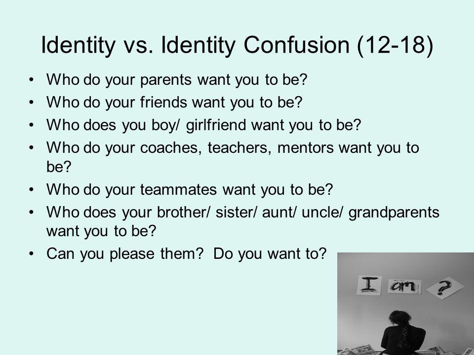 Identity vs. Identity Confusion (12-18)