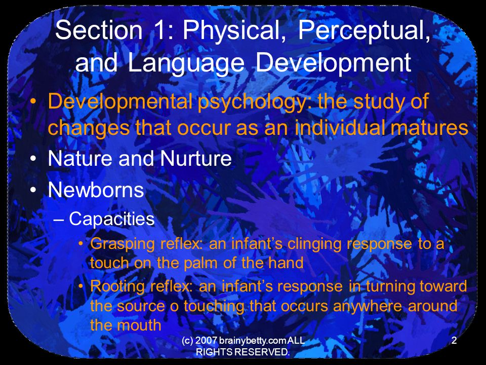Section 1: Physical, Perceptual, and Language Development