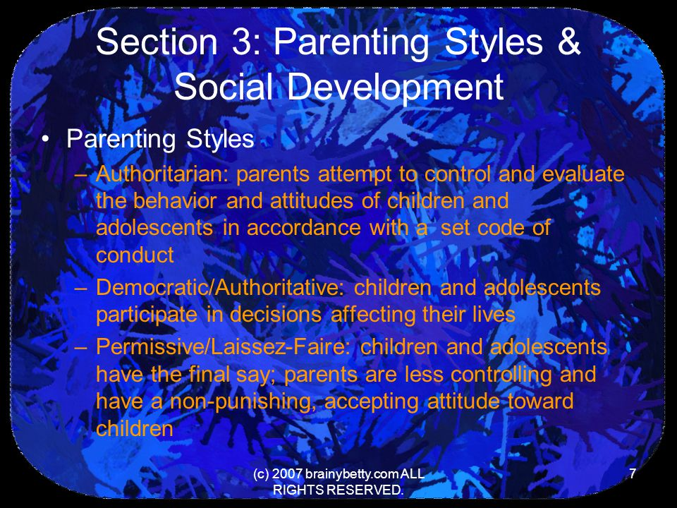 Section 3: Parenting Styles & Social Development