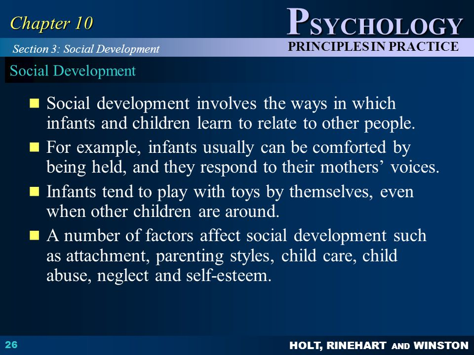 Chapter 10 Section 3: Social Development. Social Development.
