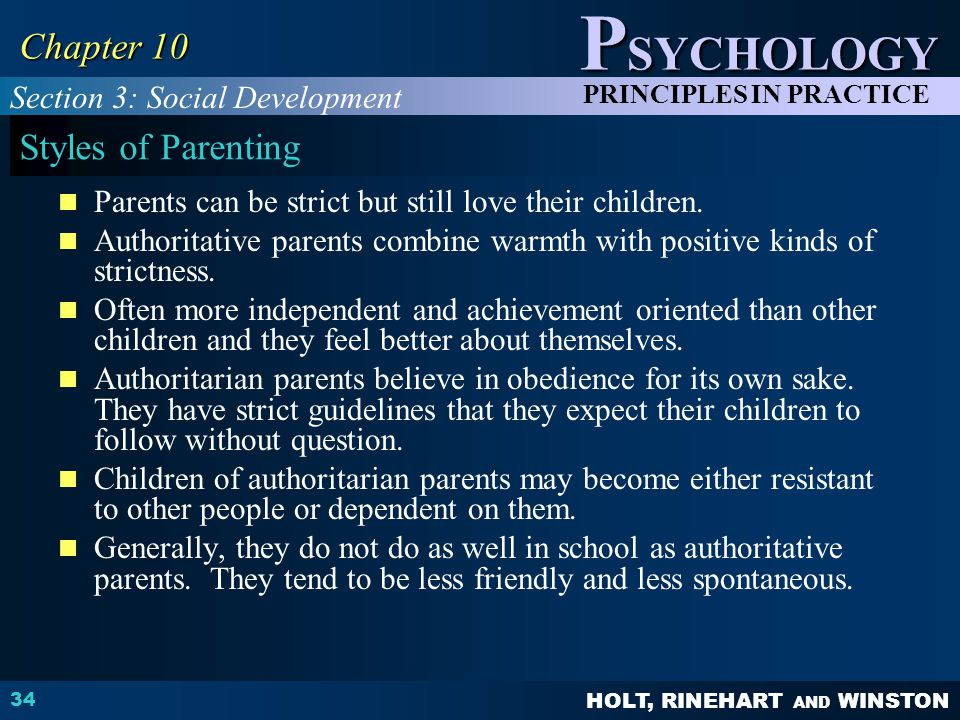 Chapter 10 Styles of Parenting Section 3: Social Development
