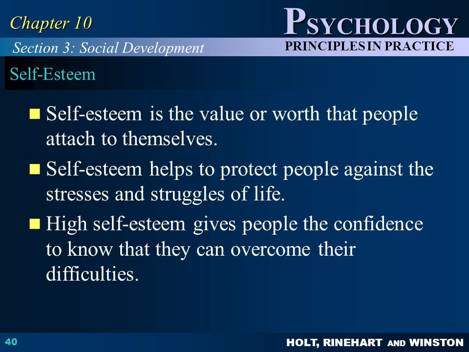 Self-esteem is the value or worth that people attach to themselves.