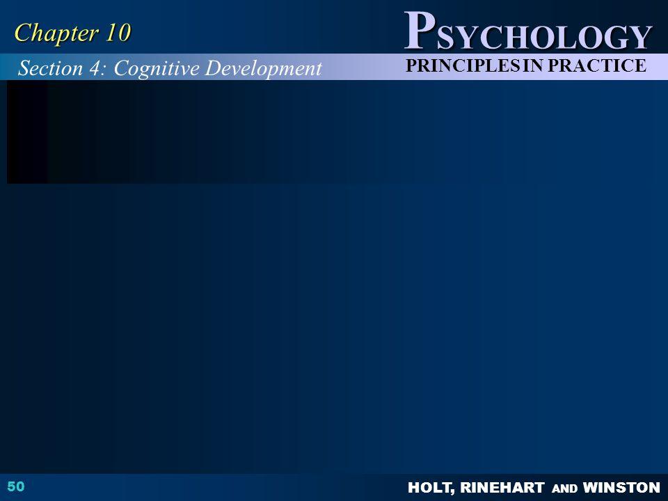Chapter 10 Section 4: Cognitive Development