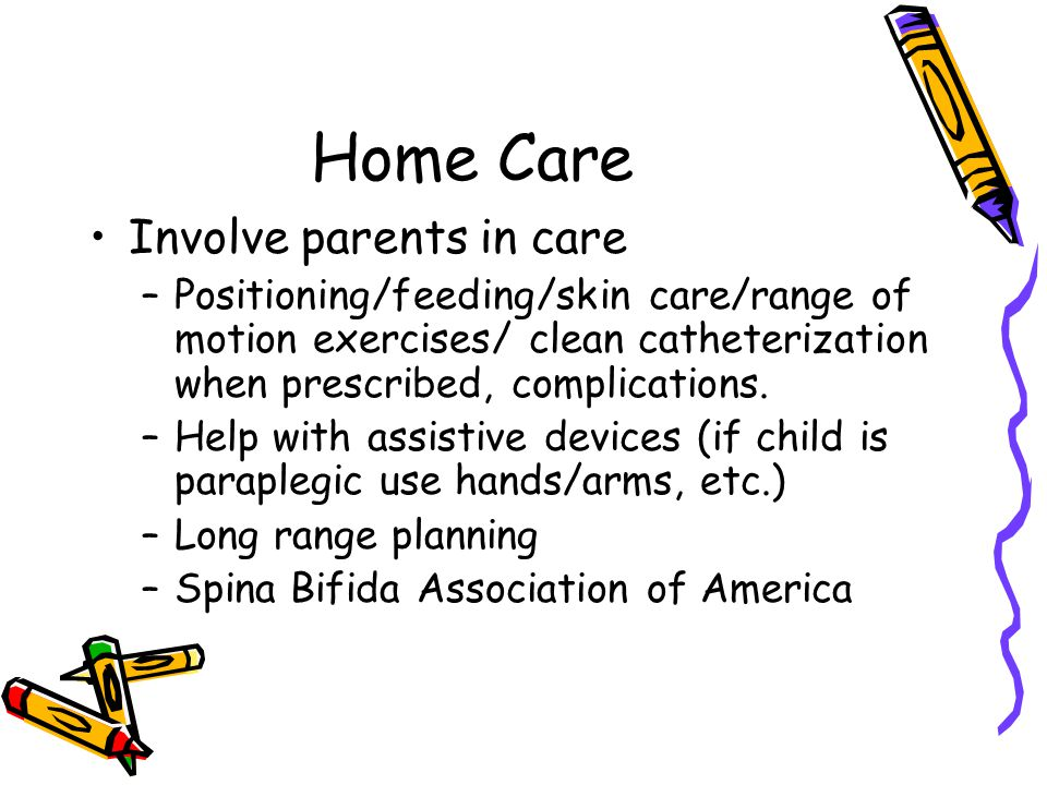 Home Care Involve parents in care