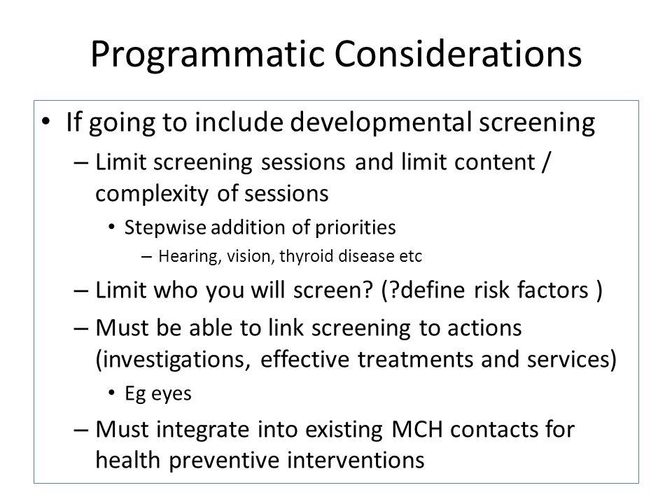 Programmatic Considerations