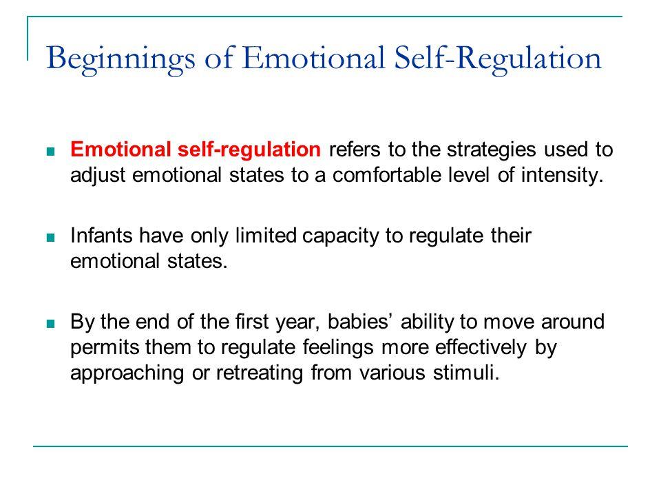 Beginnings of Emotional Self-Regulation