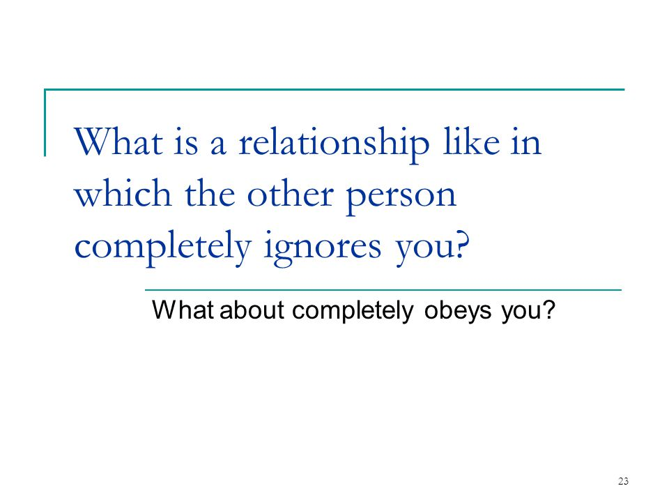 What about completely obeys you
