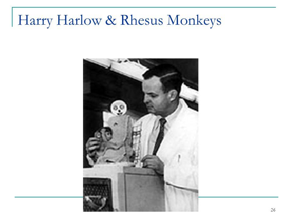Harry Harlow & Rhesus Monkeys