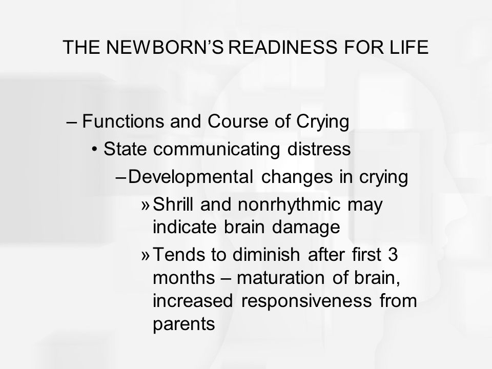THE NEWBORN'S READINESS FOR LIFE