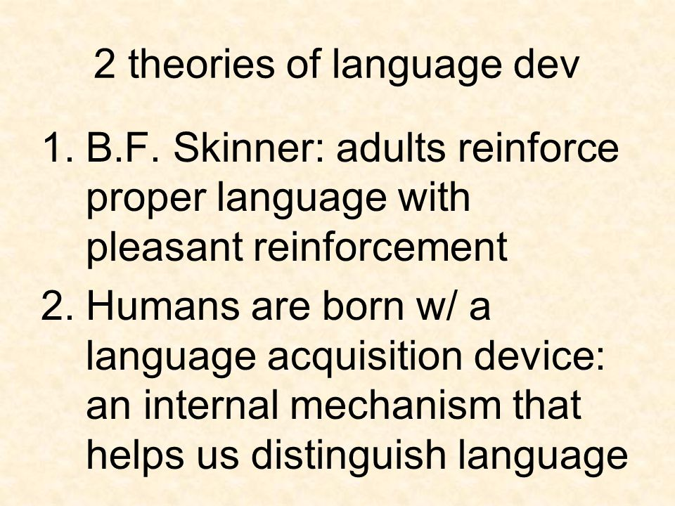 2 theories of language dev