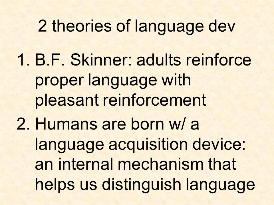 2 theories of language dev