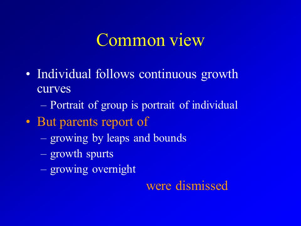 Common view Individual follows continuous growth curves